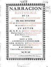 Narracion historica de la antiguedad, y progressos del Real Monasterio de la Purissima Concepcion de la ciudad de Valencia