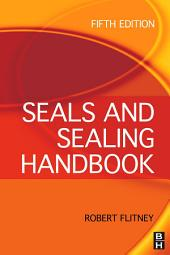 Seals and Sealing Handbook: Edition 5