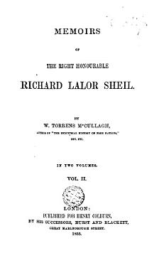 Memoirs of the Right Honourable Richard Lalor Sheil PDF