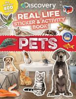 Discovery Real Life Sticker and Activity Book  Pets PDF