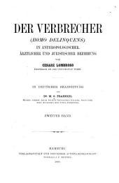 Der Verbrecher, in anthropologischer, ärztlicher und juristischer Beziehung: Band 2