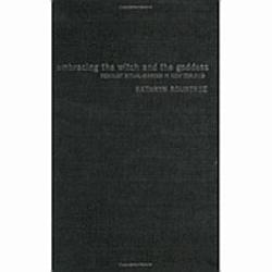 Embracing The Witch And The Goddess Book PDF