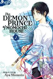 The Demon Prince of Momochi House: Volume 2