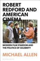 Robert Redford and American Cinema PDF