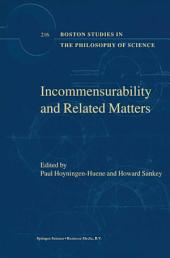 Incommensurability and Related Matters