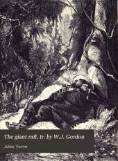 The giant raft, tr. by W.J. Gordon: Part 1