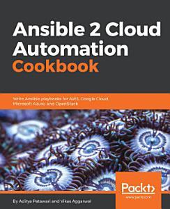 Ansible 2 Cloud Automation Cookbook PDF