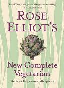Rose Elliot s New Complete Vegetarian PDF