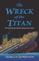 The Wreck of the Titan PDF