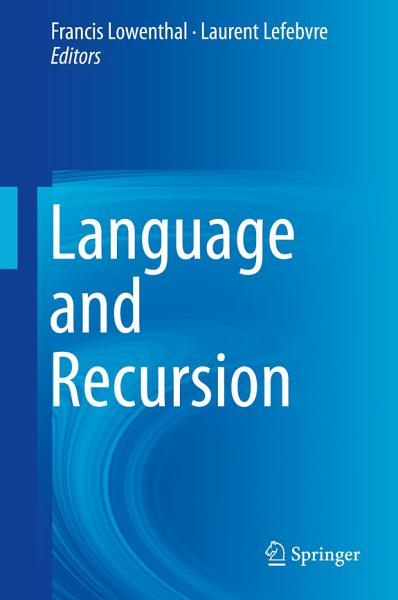 Download Language and Recursion Book