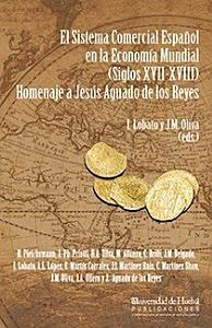 EL SISTEMA COMERCIAL ESPA  OL EN LA ECONOM  A MUNDIAL  SIGLOS XVII   XVIII  PDF