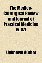 The Medico Chirurgical Review and Journal of Practical Medicine PDF