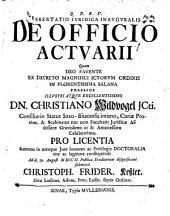 Dissertatio Juridica Inavgvralis Officio Actuarii