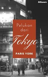 Pelukan Dari TOKYO