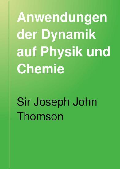 Anwendungen der Dynamik auf Physik und Chemie PDF