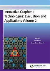 Innovative Graphene Technologies: Evaluation and Applications, Volume 2