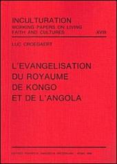 L'evangelisation du royaume de Kongo et de l'Angola
