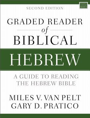 Graded Reader of Biblical Hebrew  Second Edition