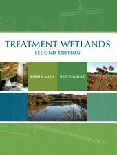Treatment Wetlands, Second Edition: Edition 2