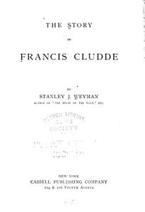 The Story of Francis Cludde PDF