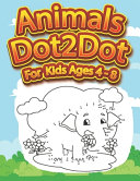 Animals Dot To Dot For Kids Ages 4-8