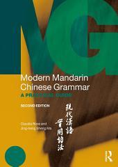 Modern Mandarin Chinese Grammar: A Practical Guide, Edition 2