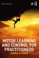 Motor Learning and Control for Practitioners PDF
