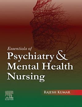 Essentials of Psychiatry and Mental Health Nursing  First Edition PDF