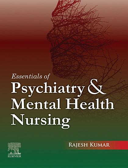Essentials of Psychiatry and Mental Health Nursing  First Edition PDF