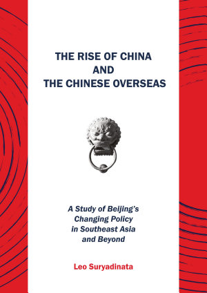The Rise of China and the Chinese Overseas PDF