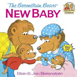 The Berenstain Bears  New Baby