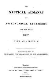 the nautical almanac and astronomical ephemeris for the year 1837.