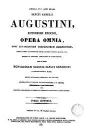 Sancti Aurelii Augustini, Hipponensis Episcopi, opera omnia: Volume 10