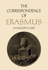 The Correspondence of Erasmus: Letters 2357 to 2471