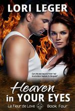 Heaven In Your Eyes (La Fleur de Love: Book Four)