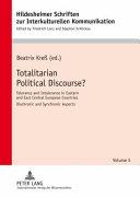 Totalitarian Political Discourse?