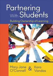Partnering With Students: Building Ownership of Learning