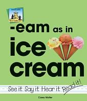 eam as in ice cream