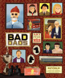 Wes Anderson Collection  Bad Dads