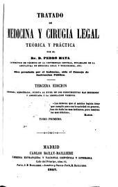 Tratado de medicina y cirugia legal teórica y práctica: Volumen 1