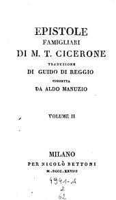 Epistola famigliari, trad. di Guido di Reggio, corr. da Aldo Manuzio: Volume 2;Volume 62
