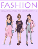 Fashion Coloring Books for Girls Ages 8 12