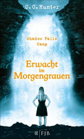 Shadow Falls Camp     Erwacht im Morgengrauen PDF