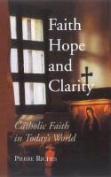 Faith  Hope  and Clarity PDF