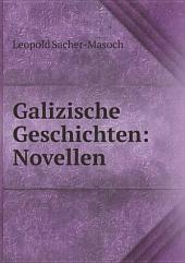 Galizische Geschichten: Novellen