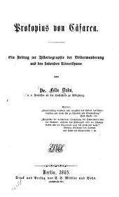 Prokopius von Cäsarea: ein Beitrag zur Historiographie der Völkerwanderung und des sinkenden Römerthums