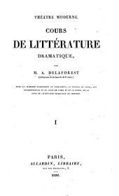 Cours de littérature dramatique: Volume1