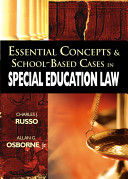 Essential Concepts and School Based Cases in Special Education Law