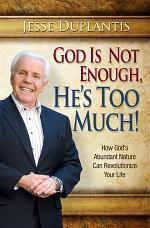 God Is Not Enough, He's Too Much