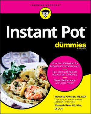 Instant Pot Cookbook For Dummies